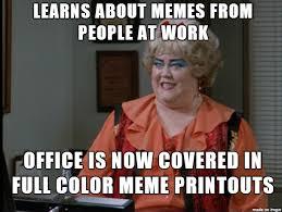 Meme Om - 25 memes everyone should laugh at before 5 pm someecards memes