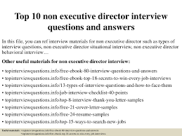 top10nonexecutivedirectorinterviewquestionsandanswers 150325072035 conversion gate01 thumbnail 4 jpg cb u003d1427286086