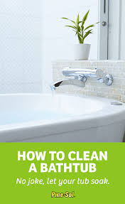 How To Remove Stains From Bathtub How To Clean A Bathtub Pine Sol