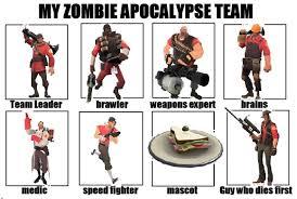 Funny Tf2 Memes - tf2 zombie apocalypse team meme by kuppamijo on deviantart