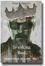Breaking Bad Poster Buy Breaking Bad Posters U2013 Collection For Sale U2013 Power Corrodes