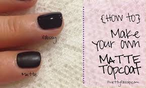 how to make a matte topcoat pretty gossip