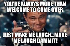 Make Me Laugh Meme - leonardo dicaprio cheers meme imgflip