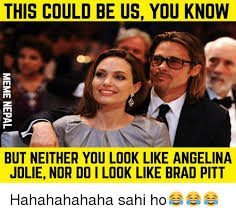 Angelina Meme - this could be us you know but neither you look like angelina jolie