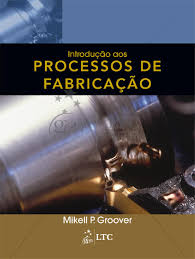introdução aos processos de fabricação by guanabara koogan