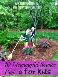 10 meaningful service projects for little ones u2014 the better mom