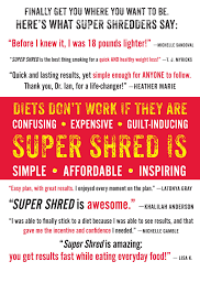 super shred the big results diet 4 weeks 20 pounds lose it