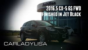 mazda in 2016 5 mazda cx 5 gs fwd finished in jet black incl interior