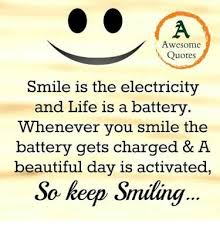 Keep Smiling Meme - awesome quotes smile is the electricity steemit