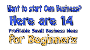 14 profitable small business ideas for beginners business daily 24