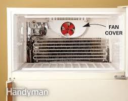 refrigerator fan not working fix refrigerator problems the family handyman