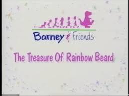 the treasure of rainbow beard barney u0026friends wiki fandom