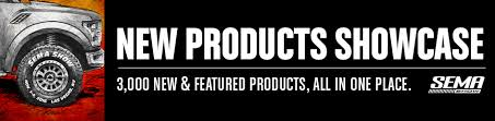 the new products showcase sema show