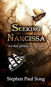 Seeking Song Seeking Narcissa Kindle Edition By Stephen Paul Song Literature