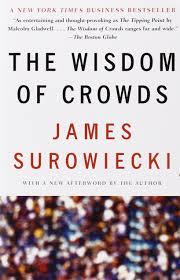 the wisdom of crowds james surowiecki 8601300236001 amazon com