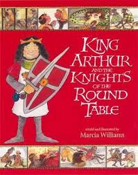 Knights Of The Round Table Names King Arthur And The Knights Of The Round Table By Marcia Williams