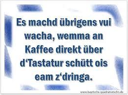 bayrische sprüche buidl und sprüch morgens bayrische quadratratschn