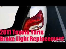 2011 toyota corolla brake light bulb 2010 2011 toyota yaris brake light tailight replacement youtube