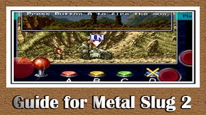 metal slug 2 apk guide for metal slug 2 417 apk downloadapk