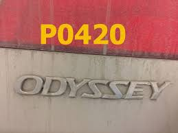2005 honda odyssey p0420 honda code p0420