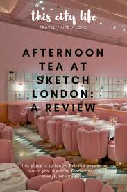 review afternoon tea at sketch london this city life