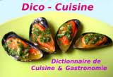 dictionnaire de la cuisine dictionnaire de cuisine et gastronomie