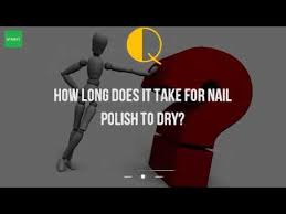 how long does it take for nail polish to dry youtube