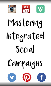 mastering integrated social media campaigns