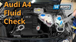how to check and fill fluids 2004 08 audi a4 youtube