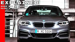 2018 bmw 2 series m240i u0026 220d convertible explained youtube