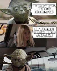Yoda Meme Maker - yoda driving memes imgflip