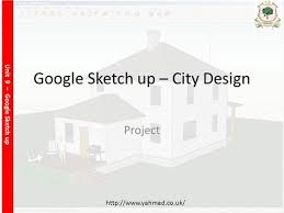 google sketch up introduction ppt download