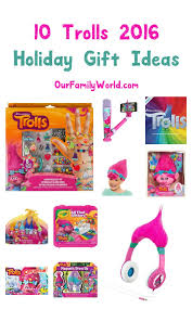 10 awesome trolls toys 2016 for kids ourfamilyworld