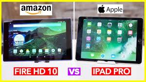 amazon pro new amazon fire hd 10 tablet review ipad pro vs fire hd