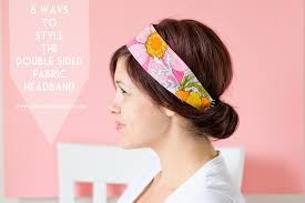 fabric headband 6 ways to style the sided fabric headband
