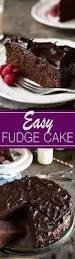 easy chocolate fudge cake recipe easy chocolate fudge cake