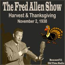 the fred allen town tonight show harvest thanksgiving 11