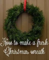 how to make a wreath how to make a live christmas wreath