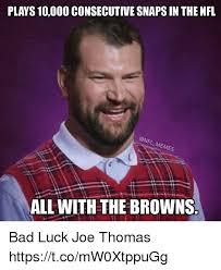 Bad Luck Meme - 25 best memes about bad luck bad luck memes