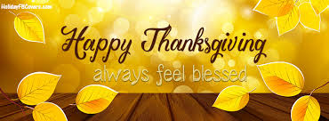 Facebook Thanksgiving Always Feel Blessed Happy Thanksgiving Facebook Cover Always Feel