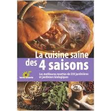 cuisine saine la cuisine saine des 4 saisons les meilleurs recettes de 230