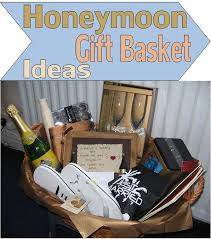 honey moon gifts honeymoon gift basket ideas honeymoon gifts basket ideas and