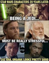 Jedi Meme - star wars characters 20 years later being a jedi igibleridvision