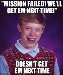 Em Meme - bad luck brian meme imgflip