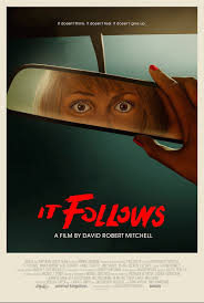 it follows u0027 2015 horror movie reviews u0026 box office success leads