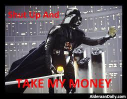 Take My Money Meme - shut up and take my money google search shut up and take my