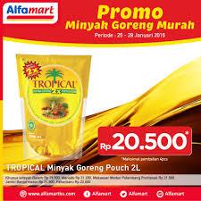 Minyak Goreng Tropical Di Alfamart alfamart promo minyak goreng murah tropical minyak