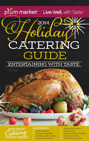 2014 catering guide plum market michigan by plum market