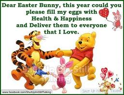 happy easter dear dear easter bunny fill my eggs with health and happiness