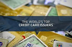 world s top 10 credit card issuers